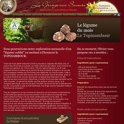 Topinambour legume ancien oublie recette restaurant - La Grange aux Saveurs