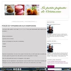 POELEE DE TOPINAMBOURS AUX CHAMPIGNONS - La Petite Popotte de Cristaxou