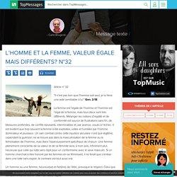 L'homme et la femme, valeur égale mais différents? N°32 - Message texte - TopMessages — TopChrétien