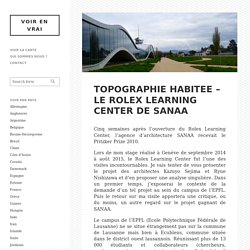 TOPOGRAPHIE HABITEE – Le Rolex Learning Center de SANAA