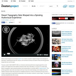 Desert Topography Gets Warped into a Spiraling Audiovisual Experience