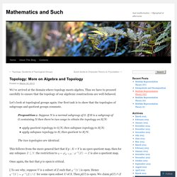 Topology: More on Algebra and Topology | Mathematics and Such