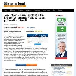 TopOption è Una Truffa O è Un Broker Veramente Valido?