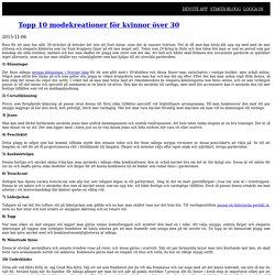 Topp 10 modekreationer för kvinnor över 30