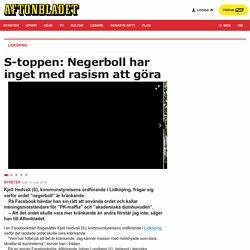 S-toppen: Negerboll har inget med rasism att göra