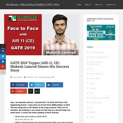 GATE 2019 Topper (AIR-11, CE) Mukesh Lamrod Shares His Success Story