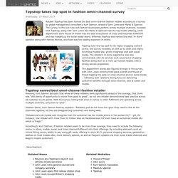 Topshop takes top spot in fashion omni-channel survey - Fashion - Fashion-news