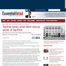 Topshop names smart fabric start-up winner of Top Pitch