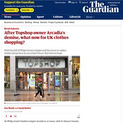 After Topshop owner Arcadia's demise, what now for UK clothes shopping?