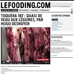 Le Fooding : La Toquéra