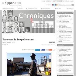 Tora-san, le Tokyoïte errant