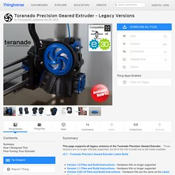 Toranado Precision Geared Extruder - Legacy Versions by Toranado3D