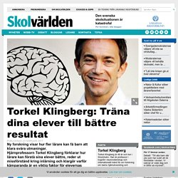 Torkel Klingberg: Träna dina elever till bättre resultat