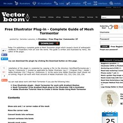 Mesh Tormentor Adobe Illustrator Plug-in - Complete Guide - Freebies