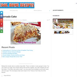 Tornado Cake - Page 2 of 2 - Cool Home Recipes