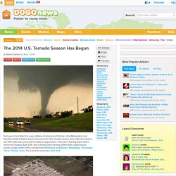 The 2014 U.S. Tornado Season Has Begun