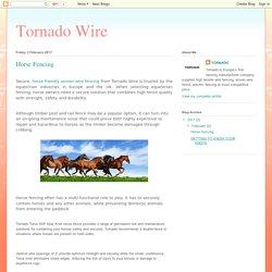 Tornado Wire: Horse Fencing