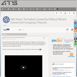 ABC News: Tornadoes Caused by Military? Recent Events Fuel Conspiracy Theories