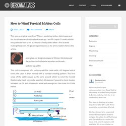 How to Wind Toroidal Mobius Coils
