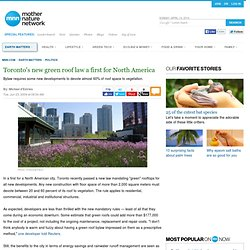 Toronto's new green roof law a first for North America