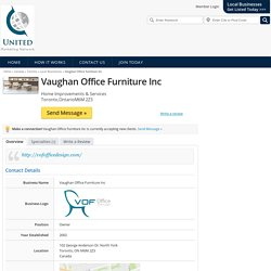 Toronto Local Businesses - Vaughan Office Furniture Inc - Local Businesses