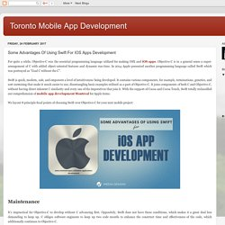 Toronto Mobile App Development: Some Advantages Of Using Swift For IOS Apps Development