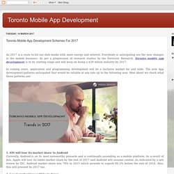 Toronto Mobile App Development: Toronto Mobile App Development Schemes For 2017