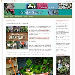 Toronto Gardens: Handmade Garden Projects