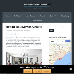 Toronto Best Movers Ontario - Moversandtruckrental.co