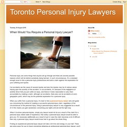 Toronto Personal Injury Lawyers: When Would You Require a Personal Injury Lawyer?