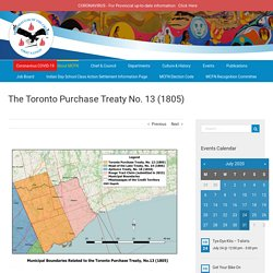 The Toronto Purchase Treaty No. 13 (1805) – Mississaugas of the Credit First Nation