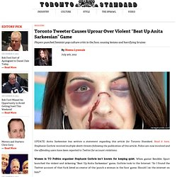 "Toronto Tweeter Causes Uproar Over Violent ""Beat Up Anita Sarkeesian"" Game"