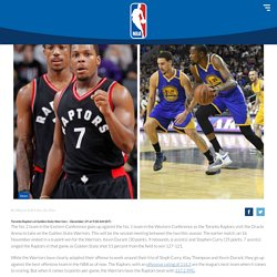 Red-Hot Toronto Raptors Take On Smarting Golden State Warriors