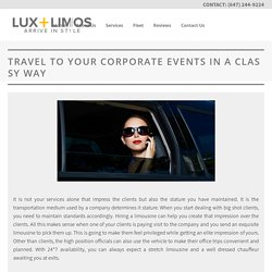Travel To Your Corporate Events In A Classy Way