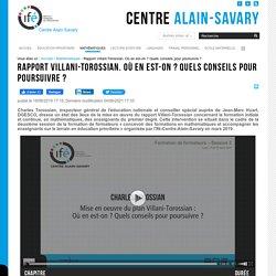 Rapport Villani-Torossian. Où en est-on ? Quels conseils pour poursuivre ?