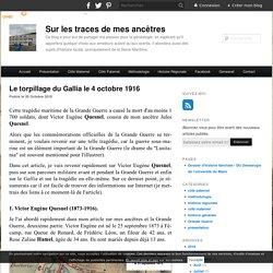 Le torpillage du Gallia le 4 octobre 1916 - Sur les traces de mes ancêtres