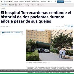 El hospital Torrecárdenas confunde el historial de dos pacientes durante años a pesar de sus quejas