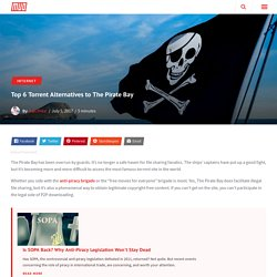 Top 6 Torrent Alternatives To The Pirate Bay