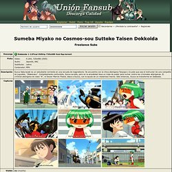 Torrent: Sumeba Miyako no Cosmos-sou Suttoko Taisen Dokkoida (Freelance Subs) ‹ Unión Fansub