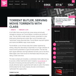 Torrent Butler, Serving Movie Torrents With Class