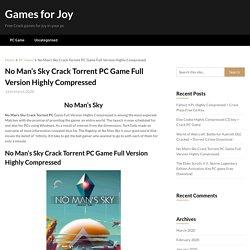No Man's Sky Crack Torrent PC Game Full Version Highly Compressed