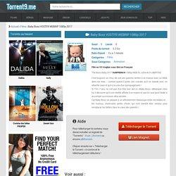 Torrent BabyBossVOSTFRWEBRIP1080p2017 - Torrent9.biz