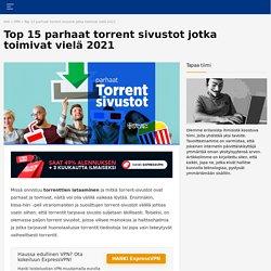 15 parasta torrentisivustoa vuodelle 2021