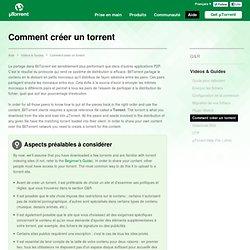 Comment créer un torrent - Vidéos et Guides - Aide - μTorrent® (uTorrent) - un (tout) petit client BitTorrent