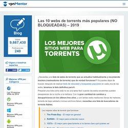 Las 10 webs de torrents más populares (NO BLOQUEADAS) – 2019