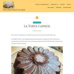 La Torta Caprese – Owi Owi Fouette-Moi