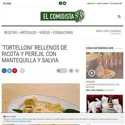 'Tortelloni' rellenos de ricota y perejil con mantequilla y salvia