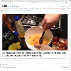 La mágica receta de tortilla de patatas fritas de bolsa con la que Adrià aún asombra al mundo