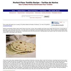Flour Tortillas, Homemade Flour Tortilla Recipe, How To Make Perfect Flour To...