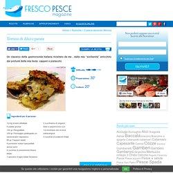 Tortino di Alici e patate - Fresco Pesce